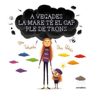 A VEGADES LA MARE TÉ EL CAP PLE DE TRONS *