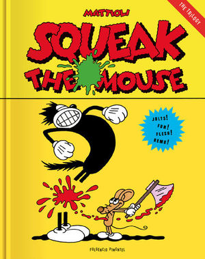 SQUEAK THE MOUSE *