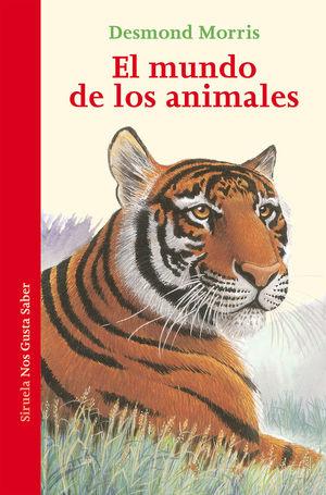 EL MUNDO DE LOS ANIMALES *