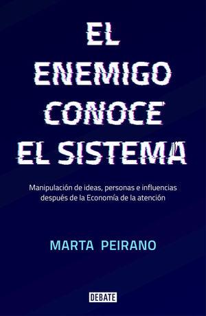 EL ENEMIGO CONOCE EL SISTEMA *