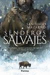 SENDEROS SALVAJES *