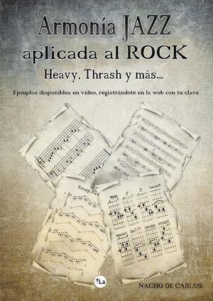 ARMONÍA JAZZ APLICADA AL ROCK, HEAVY, THRASH Y MÁS *