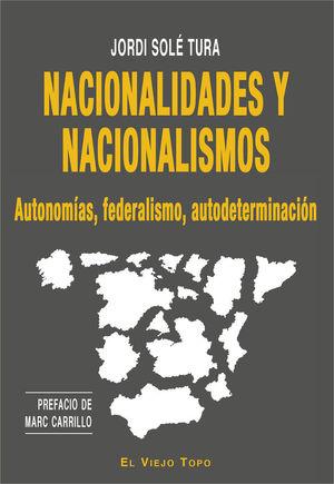 NACIONALIDADES Y NACIONALISMOS *