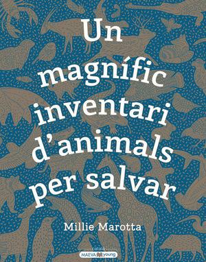 UN MAGNÍFIC INVENTARI D'ANIMALS PER SALVAR *