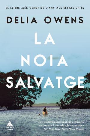 LA NOIA SALVATGE *