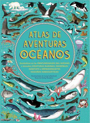 ATLAS DE AVENTURAS OCÉANOS *