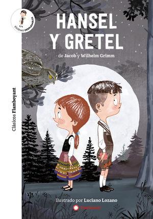 HANSEL Y GRETEL *