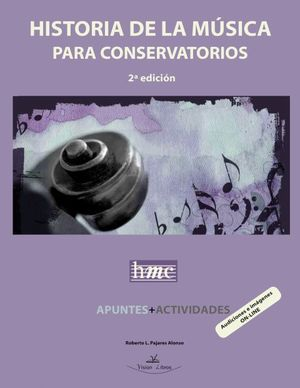 HISTORIA DE LA MÚSICA PARA CONSERVATORIOS O.C. *