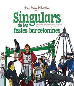 SINGULARS DE LES FESTES BARCELONINES *