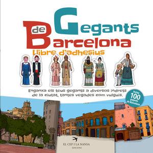 GEGANTS DE BARCELONA. LLIBRE D'ADHESIUS *