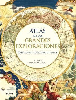 ATLAS DE LAS GRANDES EXPLORACIONES *