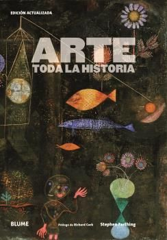 ARTE. TODA LA HISTORIA (2019) *