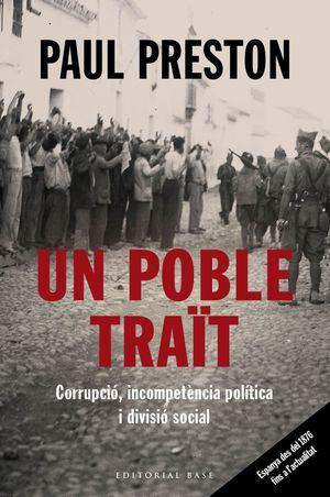 UN POBLE TRAÏT. CORRUPCIÓ, INCOMPETÈNCIA POLÍTICA I DIVISIÓ   SOCIAL *