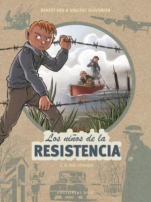 LOS NIÑOS DE LA RESISTENCIA: 5. EL PAÍS DIVIDIDO *