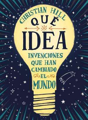 ¡QUÉ IDEA! *
