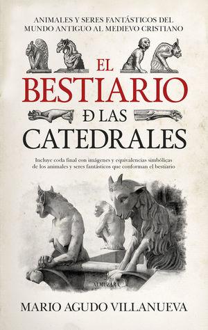 EL BESTIARIO DE LAS CATEDRALES *