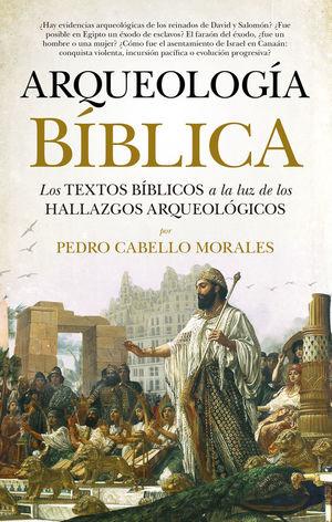 ARQUEOLOGÍA BÍBLICA *