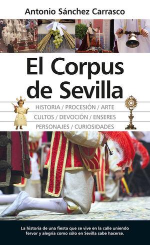 CORPUS DE SEVILLA, EL *