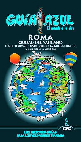 ROMA. CIUDAD DEL VATICANO (GUIA AZUL) *