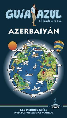 AZERBAIYÁN (GUÍA AZUL) *