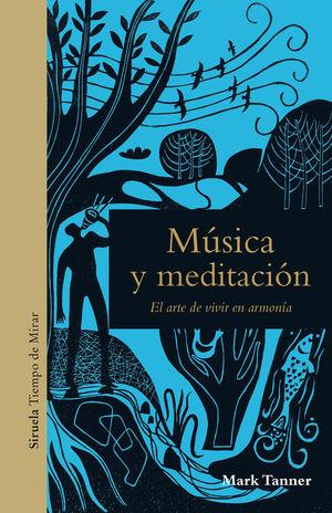 MÚSICA Y MEDITACIÓN *