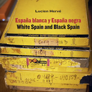 LUCIEN HERVÉ. ESPAÑA BLANCA Y ESPAÑA NEGRA / WHITE SPAIN AND BLACK SPAIN *