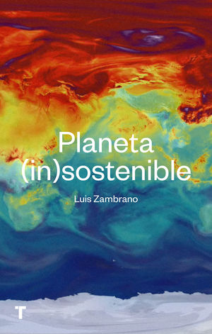 PLANETA (IN)SOSTENIBLE *