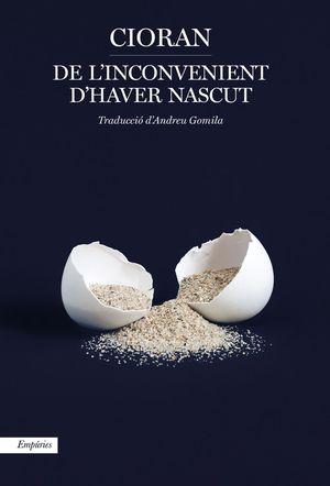 DE L'INCONVENIENT D'HAVER NASCUT *