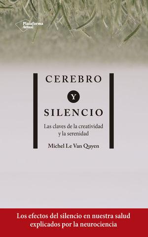 CEREBRO Y SILENCIO *