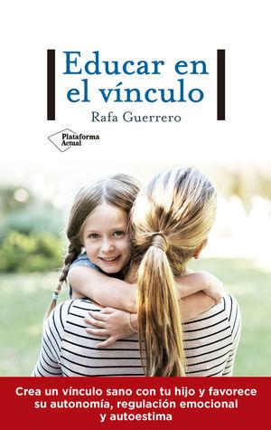 EDUCAR EN EL VÍNCULO *