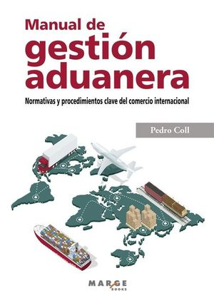 MANUAL DE GESTIÓN ADUANERA *