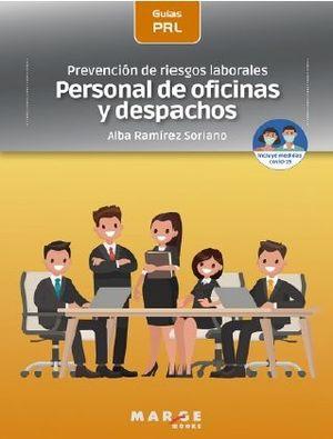 PREVENCIÓN DE RIESGOS LABORALES: PERSONAL DE OFICINAS Y DESPACHOS *