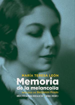 MEMORIA DE LA MELANCOLÍA  *