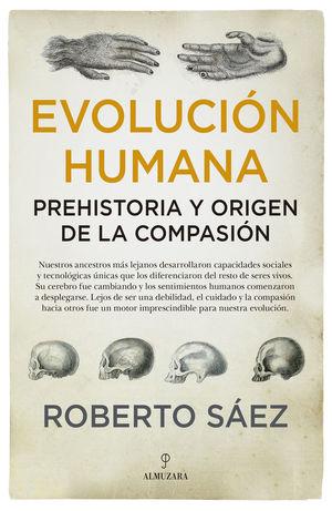 EVOLUCIÓN HUMANA: *