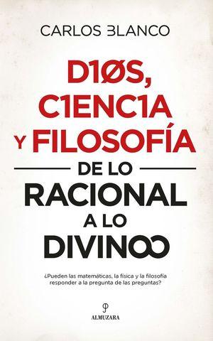 DIOS, CIENCIA Y FILOSOFÍA *