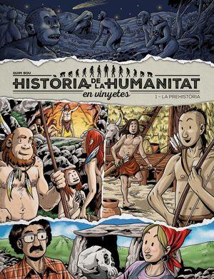 HISTORIA DE LA HUMANITAT EN VINYETES *