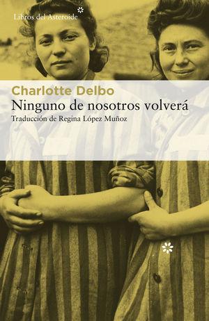 NINGUNO DE NOSOTROS VOLVERÁ *