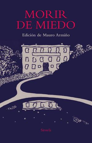 MORIR DE MIEDO *