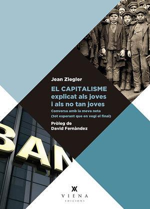 EL CAPITALISME EXPLICAT ALS JOVES I ALS NO TAN JOVES *