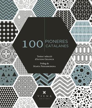 100 PIONERES CATALANES *