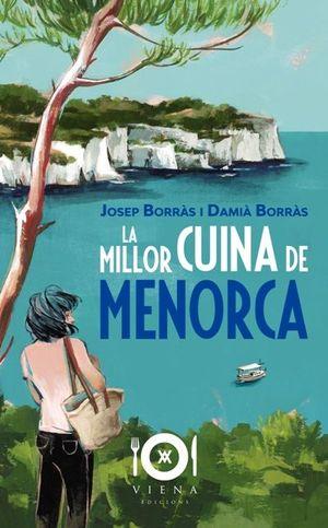 LA MILLOR CUINA DE L'ILLA DE MENORCA
