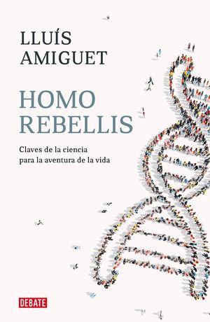 HOMO REBELLIS *