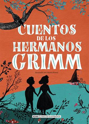 CUENTOS DE LOS HERMANOS GRIMM (NUEVA EDICIÓN 2021) *