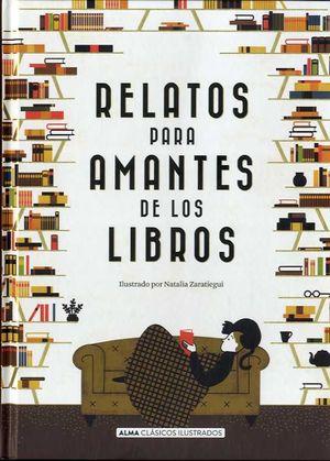 RELATOS PARA AMANTES DE LOS LIBROS *