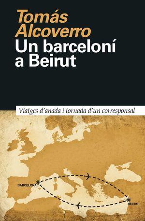 UN BARCELONÍ A BEIRUT *