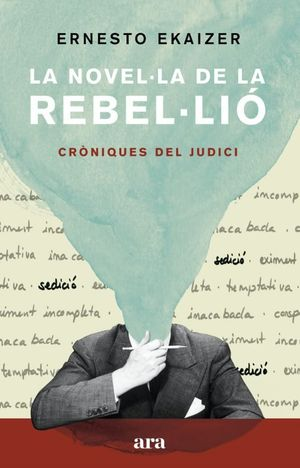 LA NOVEL·LA DE LA REBEL·LIÓ *