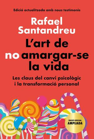 L'ART DE NO AMARGAR-SE LA VIDA (EDICIÓ ESPECIAL) *