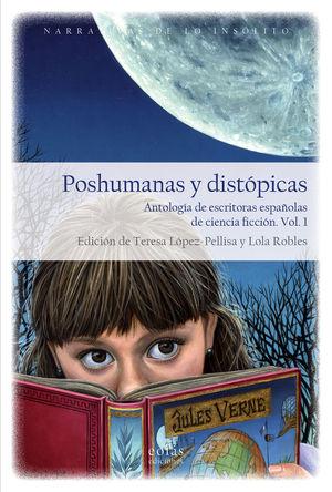POSHUMANAS Y DISTÓPICAS  2 VOL.