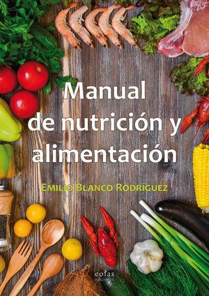 MANUAL DE NUTRICIÓN Y ALIMENTACIÓN *