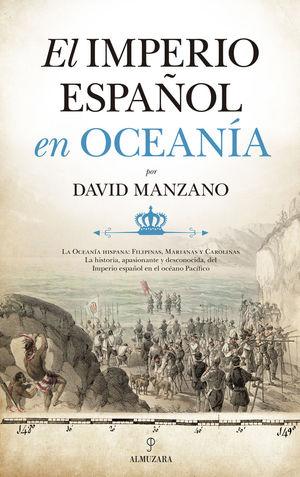 EL IMPERIO ESPAÑOL EN OCEANÍA *